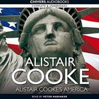 Alistair Cooke's America - Alistair Cooke - audiobook