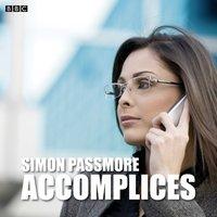 Accomplices - Simon Passmore - audiobook