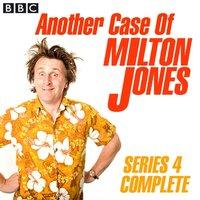 Another Case Of Milton Jones The Complete - Milton Jones - audiobook