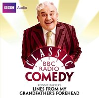 Ronnie Barker's Lines From My Grandfather's Forehead - Ronnie Barker - audiobook