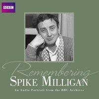 Remembering Spike Milligan - Spike Milligan - audiobook