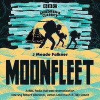 Moonfleet - John Meade Falkner - audiobook