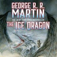 Ice Dragon - George R. R. Martin - audiobook