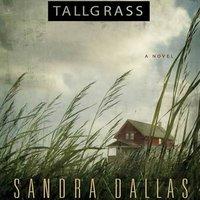 Tallgrass - Sandra Dallas - audiobook