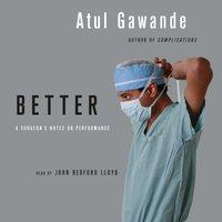 Better - Atul Gawande - audiobook