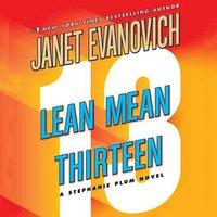 Lean Mean Thirteen - Janet Evanovich - audiobook