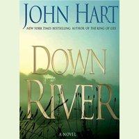 Down River - John Hart - audiobook