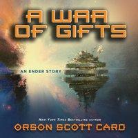 War of Gifts - Orson Scott Card - audiobook