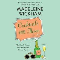 Cocktails for Three - Madeleine Wickham - audiobook