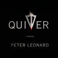 Quiver - Peter Leonard - audiobook