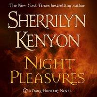 Night Pleasures - Sherrilyn Kenyon - audiobook