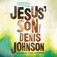 Jesus' Son - Denis Johnson - audiobook