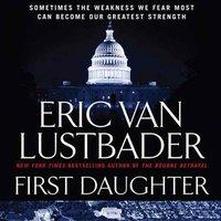 First Daughter - Eric Van Lustbader - audiobook
