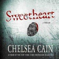 Sweetheart - Chelsea Cain - audiobook