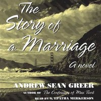 Story of a Marriage - Andrew Sean Greer - audiobook