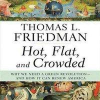 Hot, Flat, and Crowded - Thomas L. Friedman - audiobook