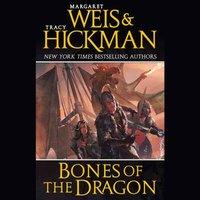 Bones of the Dragon - Margaret Weis - audiobook