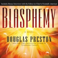 Blasphemy - Douglas Preston - audiobook