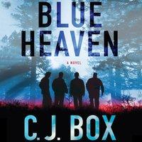 Blue Heaven - C.J. Box - audiobook