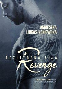 Revenge. Bezlitosna siła. Tom 5 - Agnieszka Lingas-Łoniewska - ebook