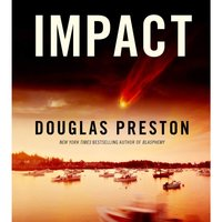 Impact - Douglas Preston - audiobook