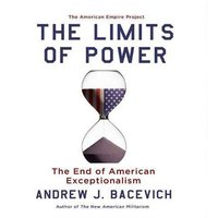 Limits of Power - Andrew Bacevich - audiobook