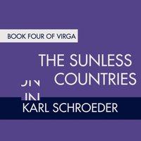 Sunless Countries - Karl Schroeder - audiobook