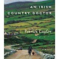 Irish Country Doctor - Patrick Taylor - audiobook