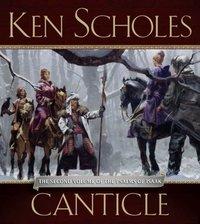Canticle - Ken Scholes - audiobook