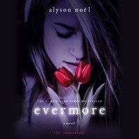 Evermore - Alyson Noel - audiobook