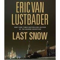 Last Snow - Eric Van Lustbader - audiobook