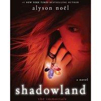Shadowland - Alyson Noel - audiobook
