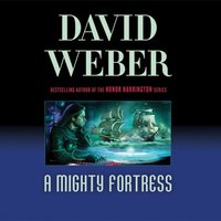 Mighty Fortress - David Weber - audiobook