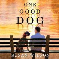 One Good Dog - Susan Wilson - audiobook