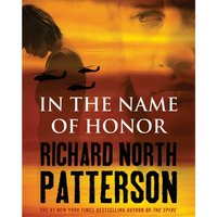 In the Name of Honor - Richard North Patterson - audiobook
