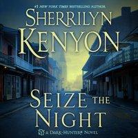 Seize the Night - Sherrilyn Kenyon - audiobook