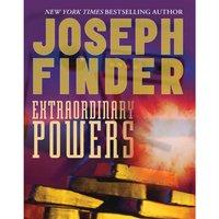 Extraordinary Powers - Joseph Finder - audiobook
