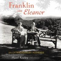 Franklin and Eleanor - Hazel Rowley - audiobook
