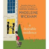Desirable Residence - Madeleine Wickham - audiobook