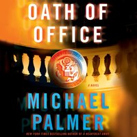 Oath of Office - Michael Palmer - audiobook