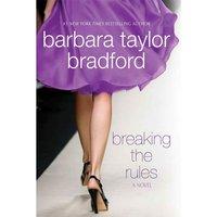Breaking the Rules - Barbara Taylor Bradford - audiobook