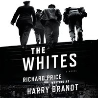 Whites - Richard Price - audiobook