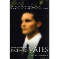 Good School - Richard Yates - audiobook