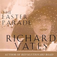 Easter Parade - Richard Yates - audiobook