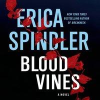 Blood Vines - Erica Spindler - audiobook