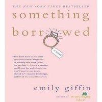 Something Borrowed - Emily Giffin - audiobook