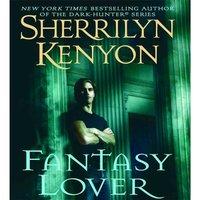 Fantasy Lover - Sherrilyn Kenyon - audiobook