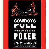 Cowboys Full - James McManus - audiobook