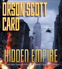 Hidden Empire - Orson Scott Card - audiobook