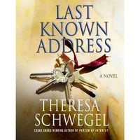 Last Known Address - Theresa Schwegel - audiobook